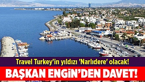 Travel Turkey'in yıldızı 'Narlıdere' olacak!
