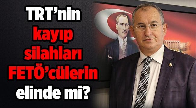 TRT'nin kayıp silahları FETÖ'cülerin elinde mi?