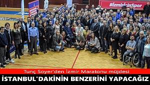 Tunç Soyer'den İzmir Maratonu müjdesi