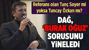 AK Partili Dağ: Referans olan Tunç Soyer mi yoksa Tuncay Özkan mı?