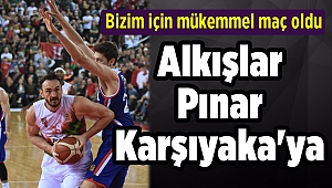 Alkışlar Pınar Karşıyaka'ya