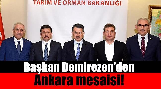 Başkan Demirezen, Ankara'dan güzel haberlerle döndü