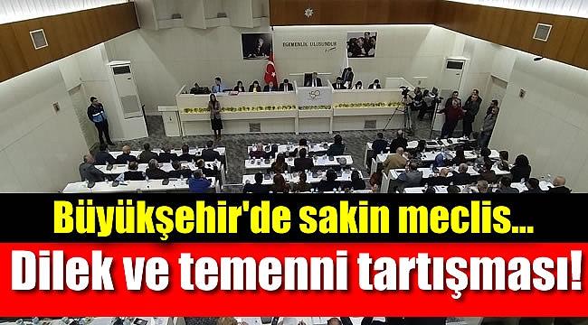 Büyükşehir'de sakin meclis: Dilek ve temenni tartışması