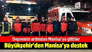 Büyükşehir'den Manisa'ya destek