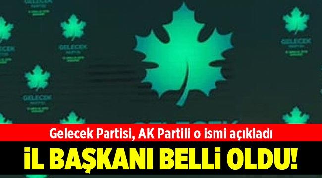 Gelecek Partisi İzmir İl Başkanı açıklandı