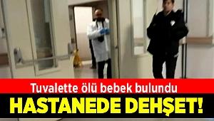 İzmir'de hastane tuvaletinde bebek cesedi bulundu