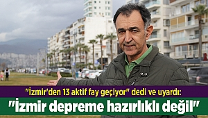 İzmir'den 13 aktif fay geçiyor