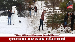 Kar gören masum İzmirliler...