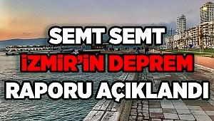 Semt semt İzmir'in deprem raporu