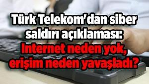 Türk Telekom'dan siber saldırı açıklaması: Internet neden yok, erişim neden yavaşladı? Google ÇÖKTÜ MÜ? DNS ayarı...