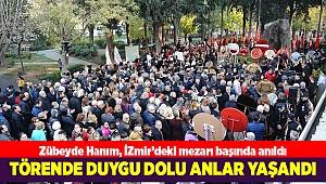 Zübeyde Hanım, İzmir'deki mezarı başında anıldı