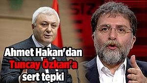 Ahmet Hakan'dan Tuncay Özkan'a sert tepki