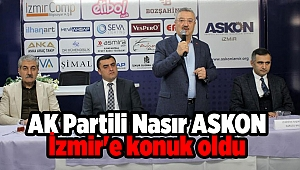 AK Partili Nasır ASKON İzmir'e konuk oldu