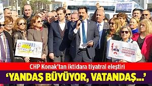 CHP Konak'tan iktidara tiyatral eleştiri