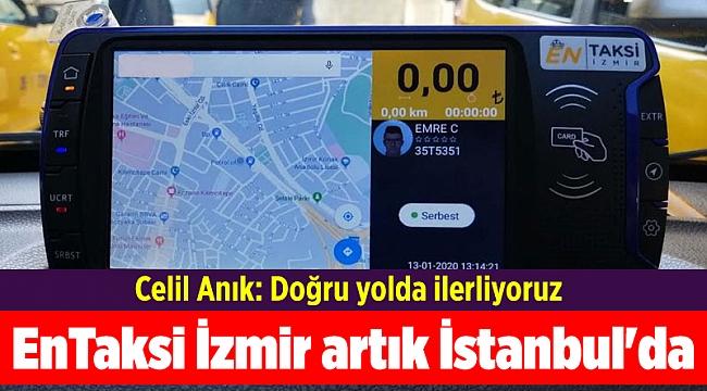 EnTaksi İzmir artık İstanbul'da