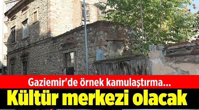 Gaziemir'de örnek kamulaştırma... Kültür merkezi olacak