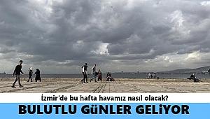 İzmir'de 5 günlük hava durumu raporu