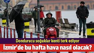 İzmir'de bu hafta hava nasıl olacak?