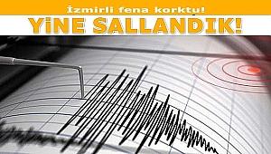 İzmir yine sallandı!