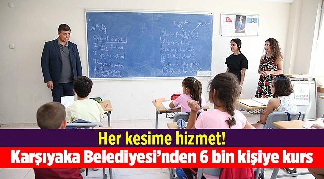 Karşıyaka Belediyesi'nden 6 bin kişiye kurs