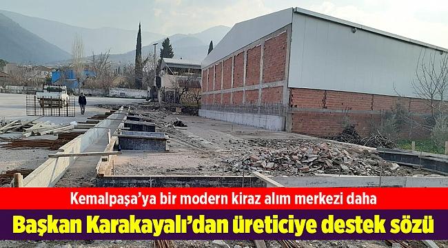 Kemalpaşa'ya bir modern kiraz alım merkezi daha