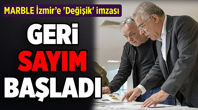 MARBLE İzmir'e 'Değişik' imzası