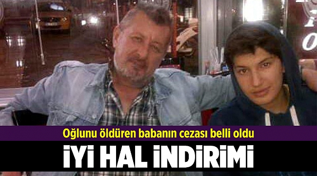 Oğlunu öldüren babaya 20 yıl hapis cezası