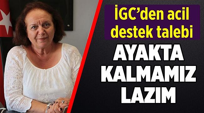 İGC'den hükümete acil çağrı