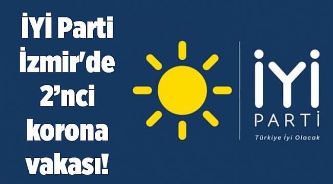 İYİ Parti İzmir'de bir isim daha koronavirüse yakalandı!