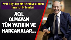 İzmir Büyükşehir Belediyesi'nden tasarruf önlemleri