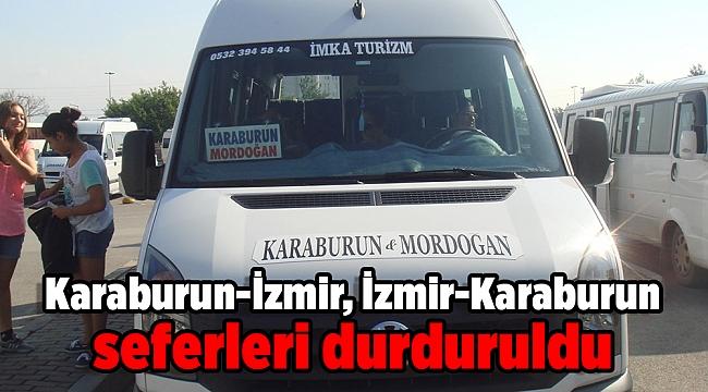Karaburun-İzmir, İzmir-Karaburun seferleri durduruldu
