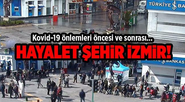 Kovid-19 önlemleri öncesi ve sonrası İzmir!