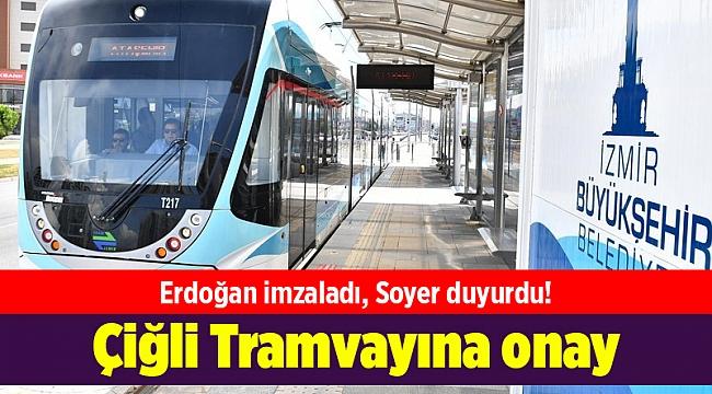 Çiğli Tramvayına onay