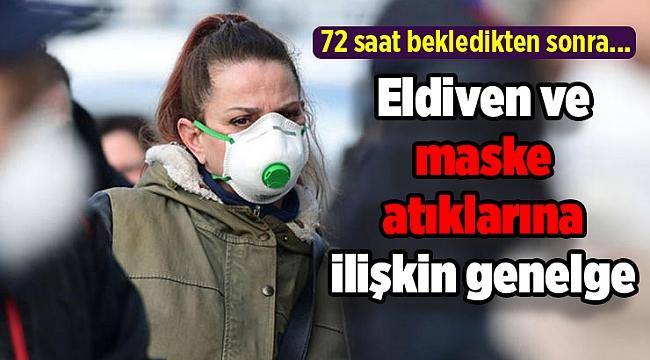 Eldiven ve maske atıklarına ilişkin genelge