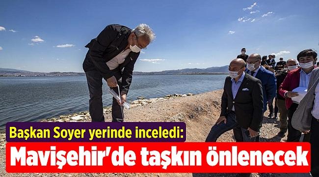 Başkan Soyer yerinde inceledi: Mavişehir'de taşkın önlenecek