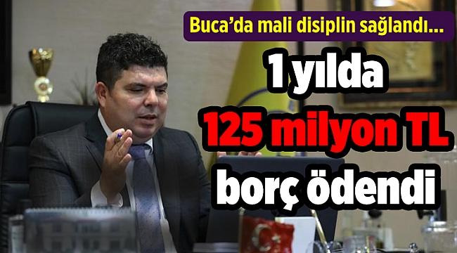 Buca'da mali disiplin sağlandı 1 yılda 125 milyon TL borç ödendi