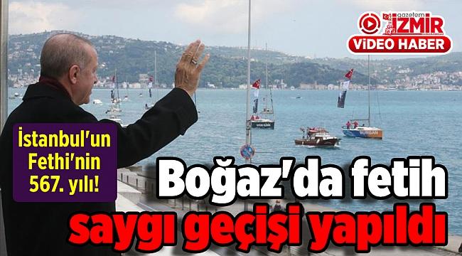 İstanbul'un Fethi'nin 567. yılı! Boğaz'da fetih saygı geçişi yapıldı