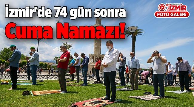 İzmir'de 74 gün sona Cuma Namazı!