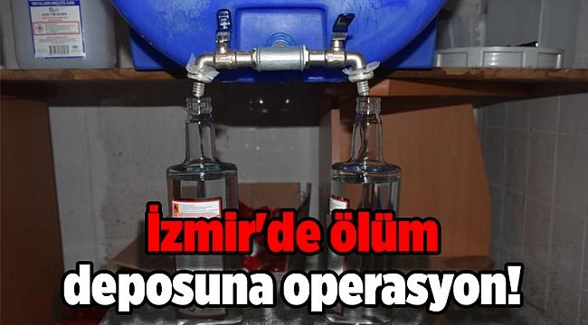 İzmir'de 'ölüm deposu'na operasyon!