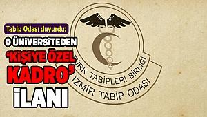 İzmir Tabip Odası duyurdu: Sağlık Bilimleri Üniversitesi'nden 'kişiye özel kadro' ilanı!