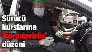 Sürücü kurslarına 'koronavirüs' düzeni