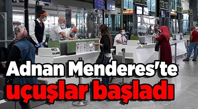 Adnan Menderes'te uçuşlar başladı
