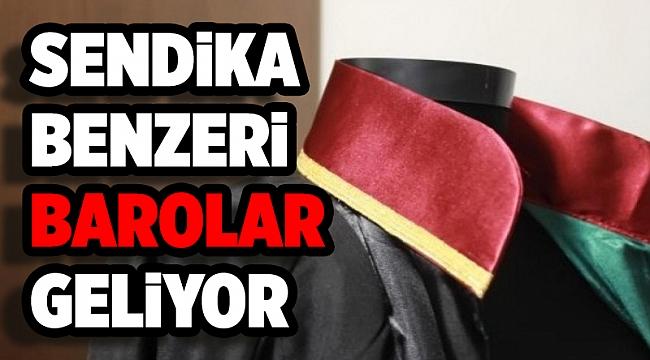 AK Parti'den yeni düzenleme: Sendika benzeri barolar geliyor