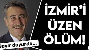 CHP İzmir İl Eski Başkanı hayatını kaybetti