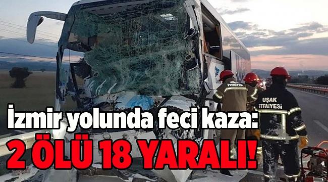 Çorum'dan İzmir'e gelen otobüs kaza yaptı: Ölü ve yaralılar var
