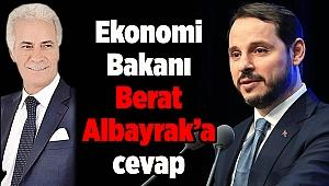 Ekonomi Bakanı Berat Albayrak'a cevap
