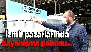 İzmir pazarlarında dayanışma panosu... İmkanı olan bırakıyor, ihtiyacı olan alıyor...