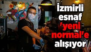 İzmirli esnaf 'yeni normal'e alışıyor