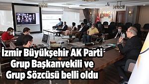 AK Parti İzmir Büyükşehir Grup Başkanvekili ve Grup Sözcüsü belli oldu