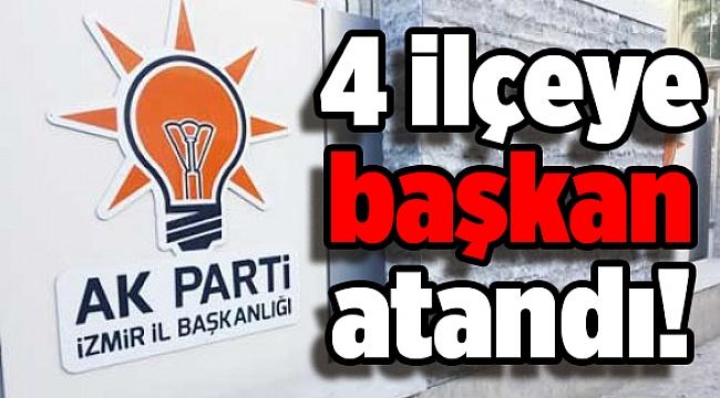 AK Parti İzmir'de 4 ilçeye başkan atandı!
